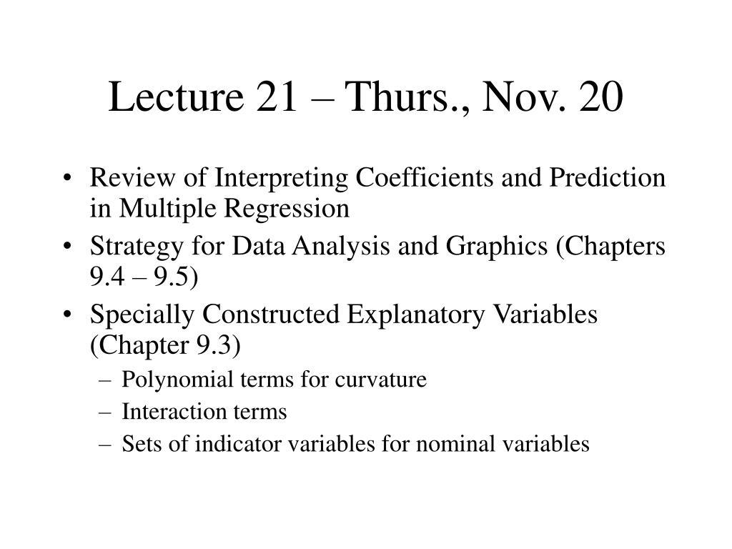 Lecture 21 – Thurs., Nov. 20