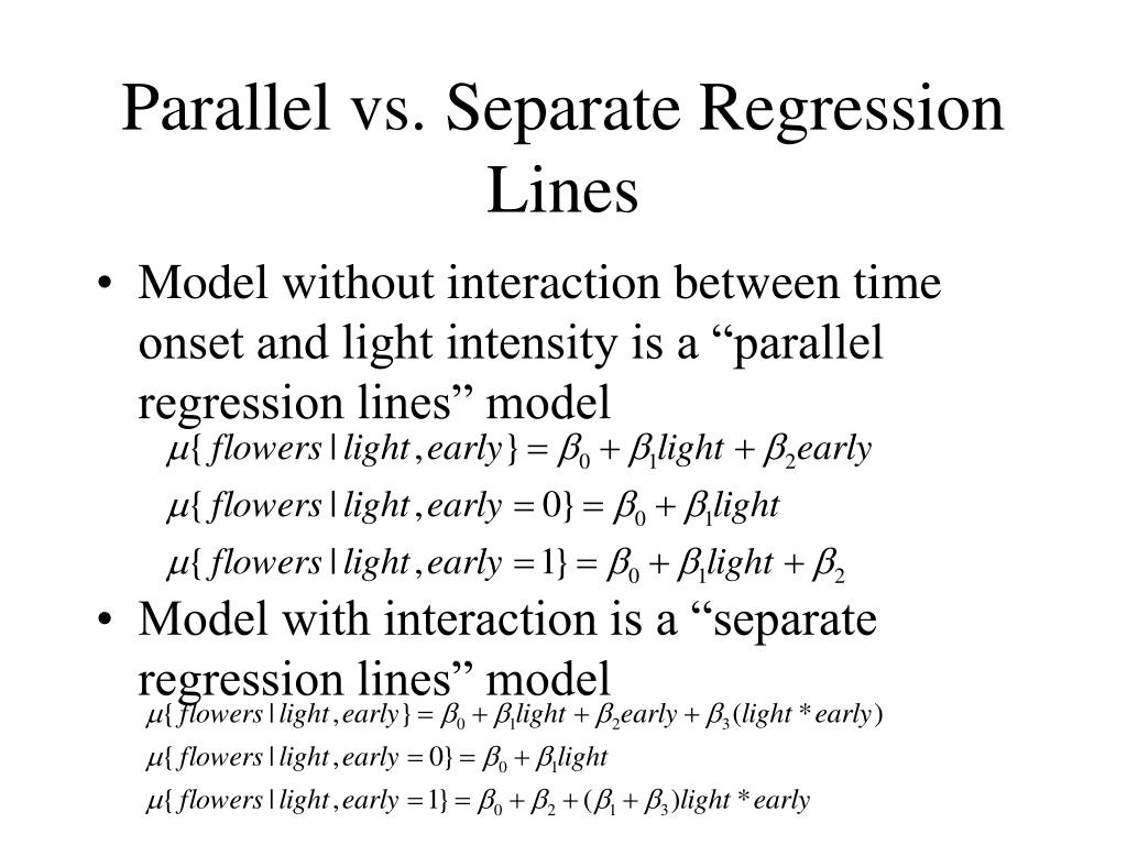 Parallel vs. Separate Regression Lines