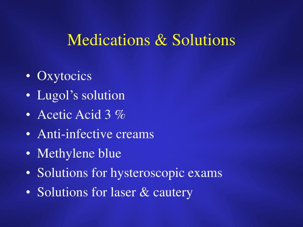 Medications & Solutions