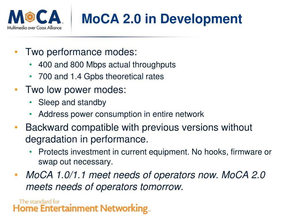 MoCA 2.0 in Development