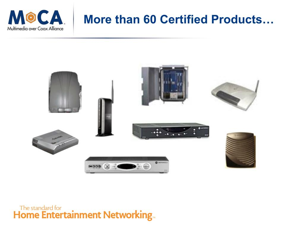 More than 60 Certified Products…