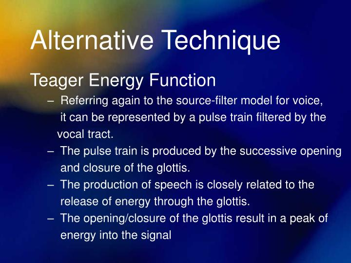 Alternative Technique