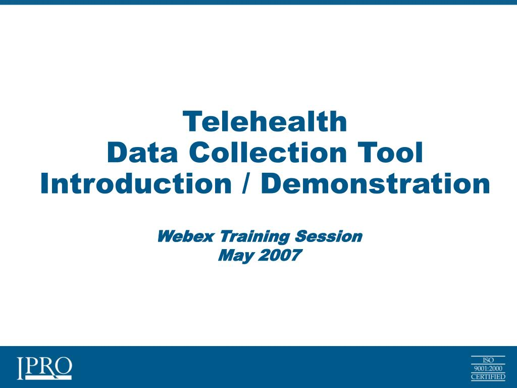 telehealth data collection tool introduction demonstration