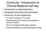 continuity introduction to clinical medicine half day