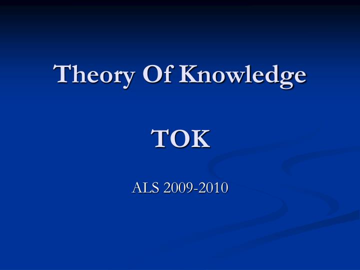 theory of knowledge tok