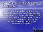 allstate v suarez fla supreme court 2002