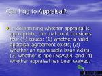 can i go to appraisal