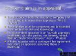 so your claim is in appraisal