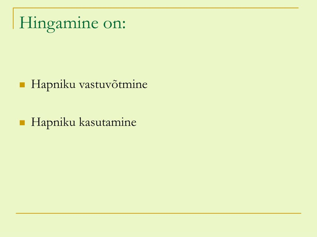 Hingamine on:
