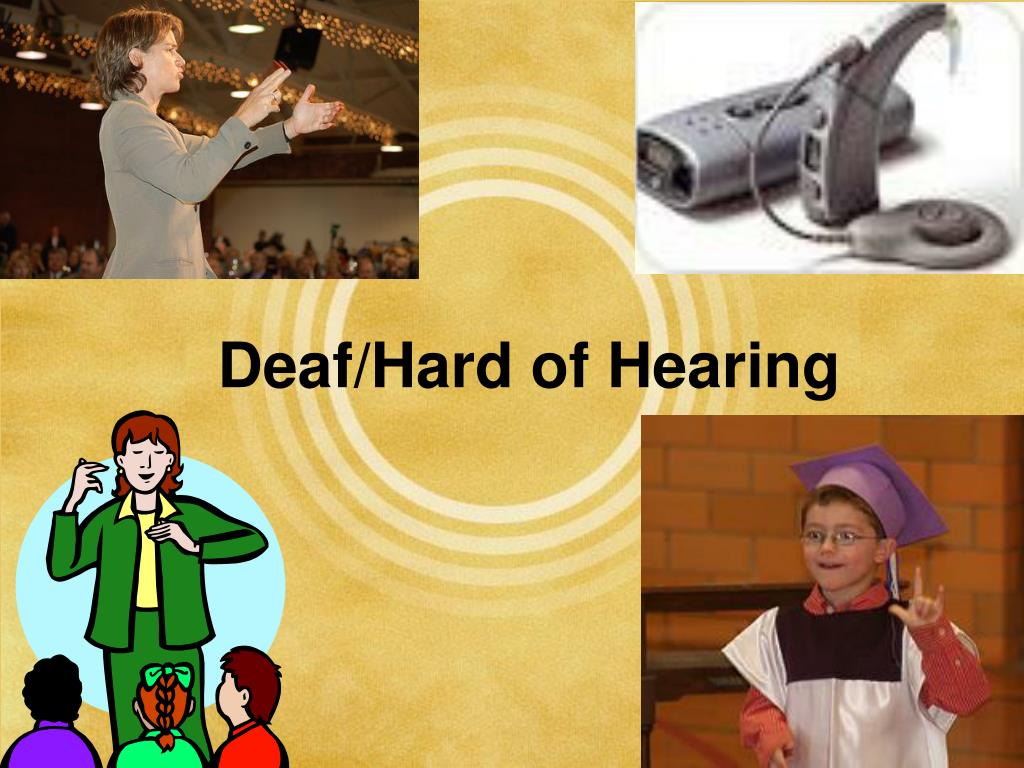 Deaf/Hard of Hearing