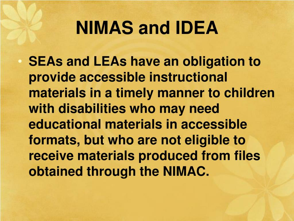 NIMAS and IDEA