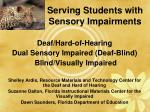 serving students with sensory impairments