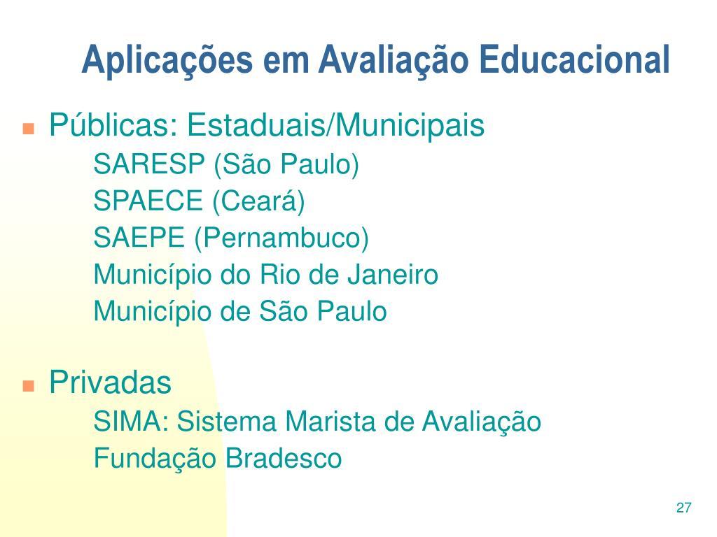 Aplicações em Avaliação Educacional