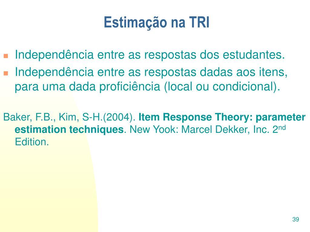 Estimação na TRI