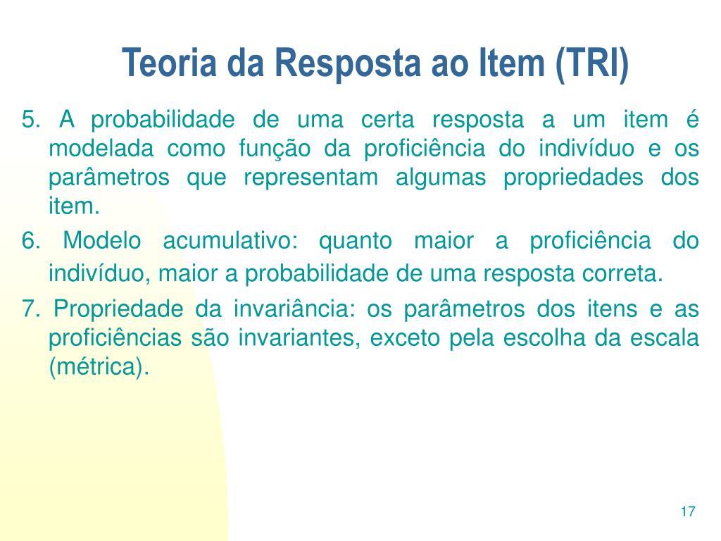 Teoria da Resposta ao Item (TRI)