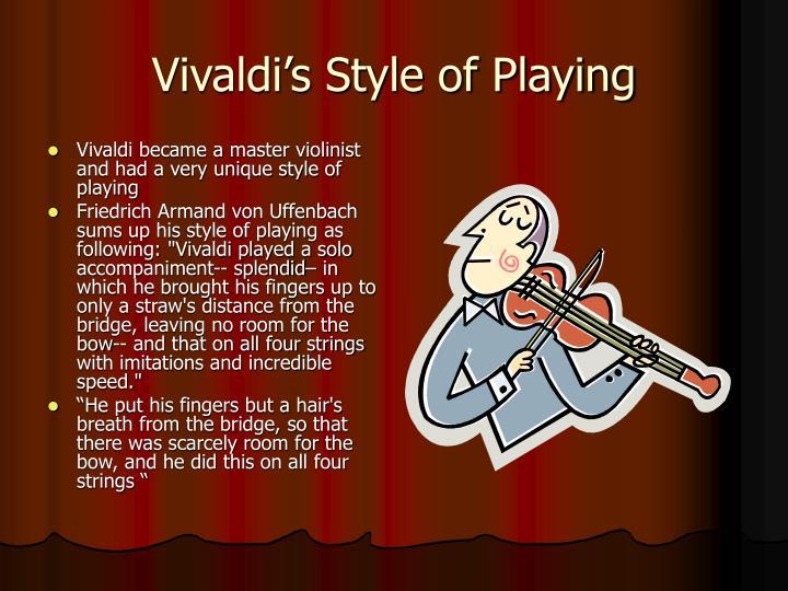 Vivaldi's Style of Playing