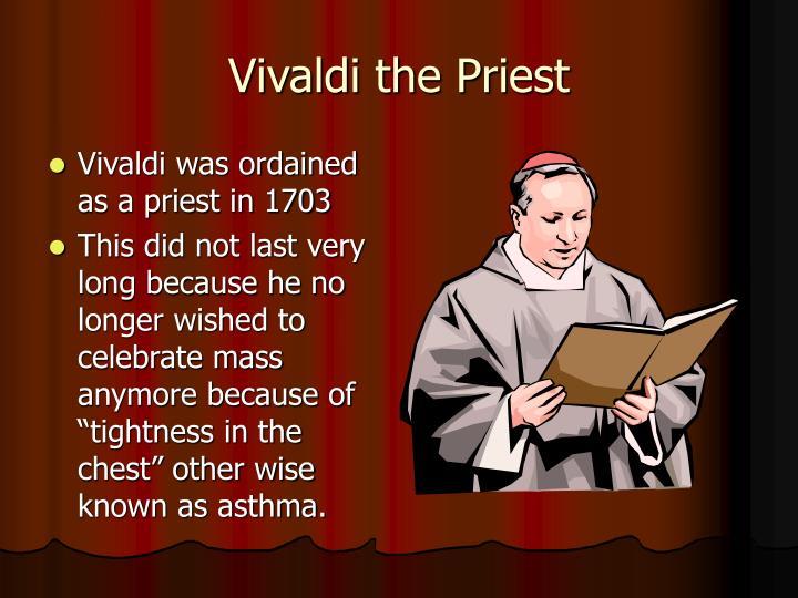 Vivaldi the Priest
