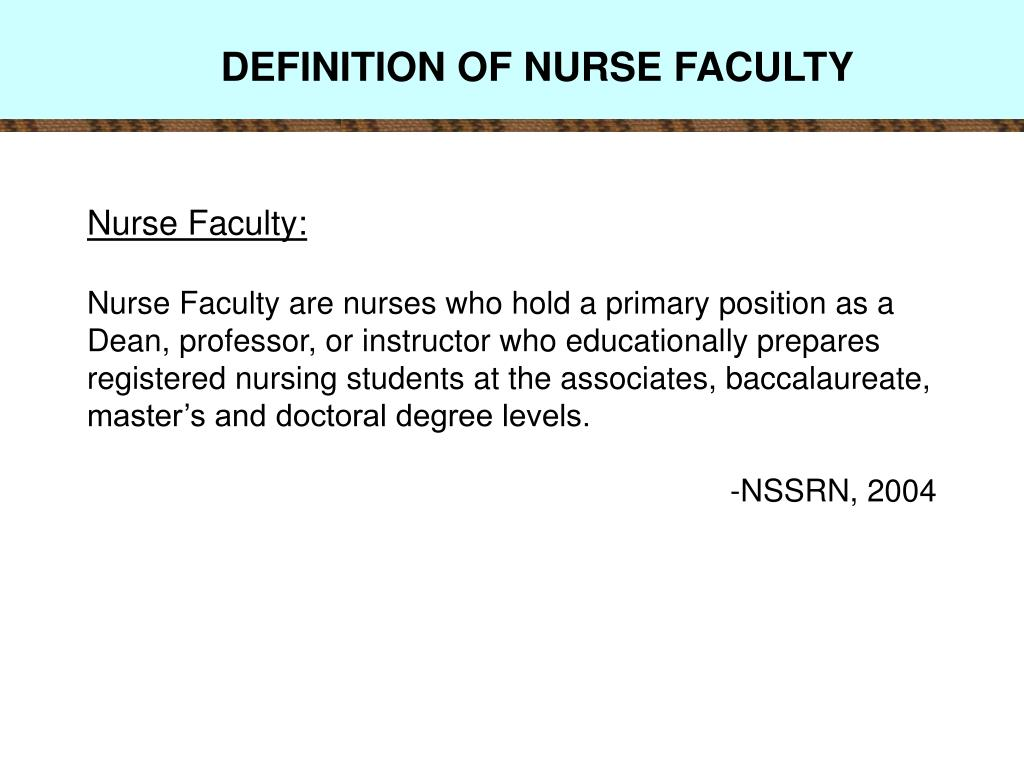 DEFINITION OF NURSE FACULTY
