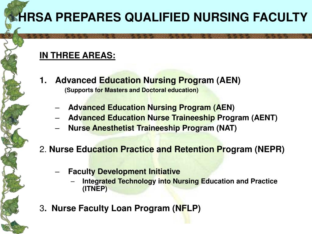 HRSA PREPARES QUALIFIED NURSING FACULTY