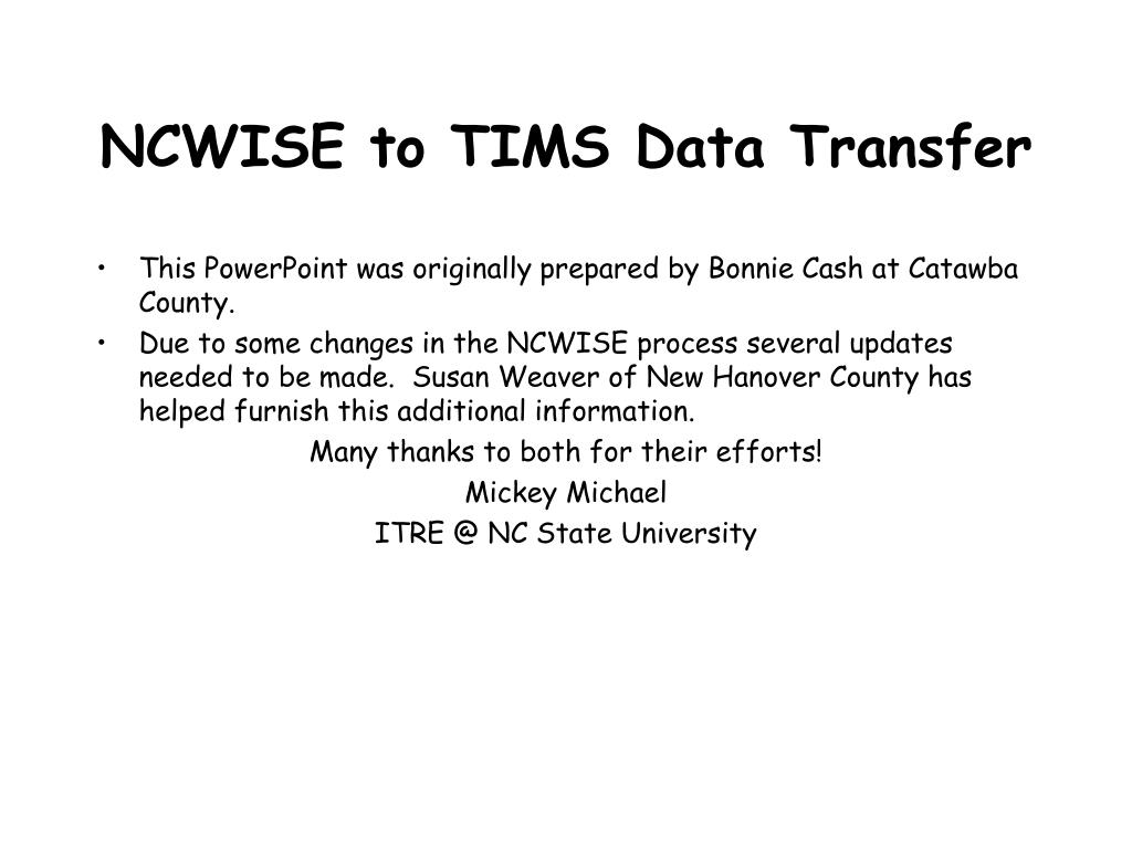 ncwise to tims data transfer