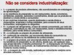 n o se considera industrializa o