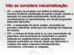 n o se considera industrializa o11