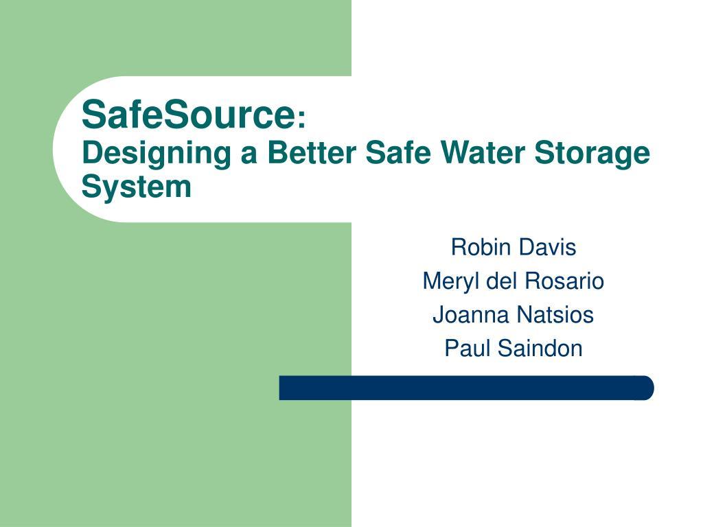 safesource designing a better safe water storage system