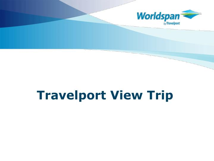 Travelport view trip l.jpg