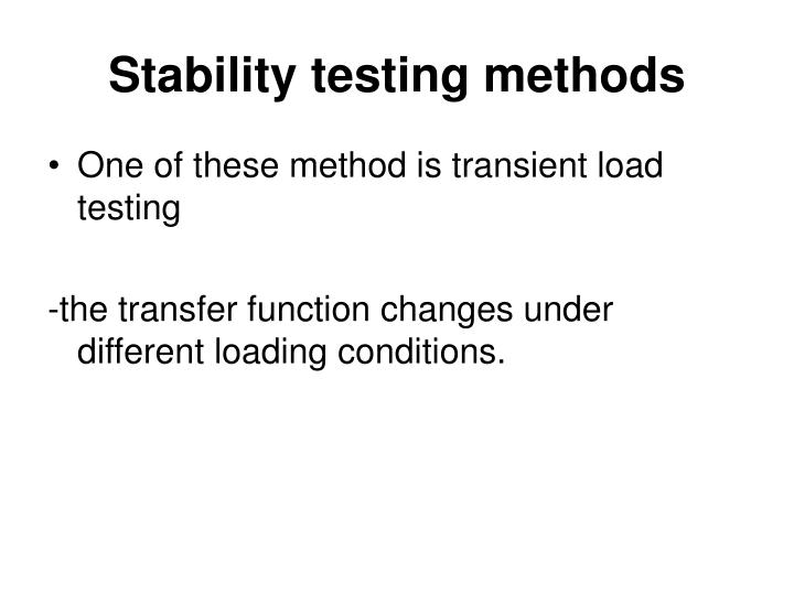 Stability testing methods