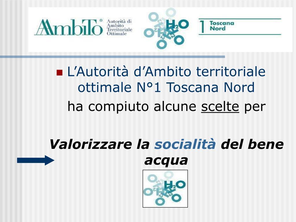 L'Autorità d'Ambito territoriale ottimale N°1 Toscana Nord