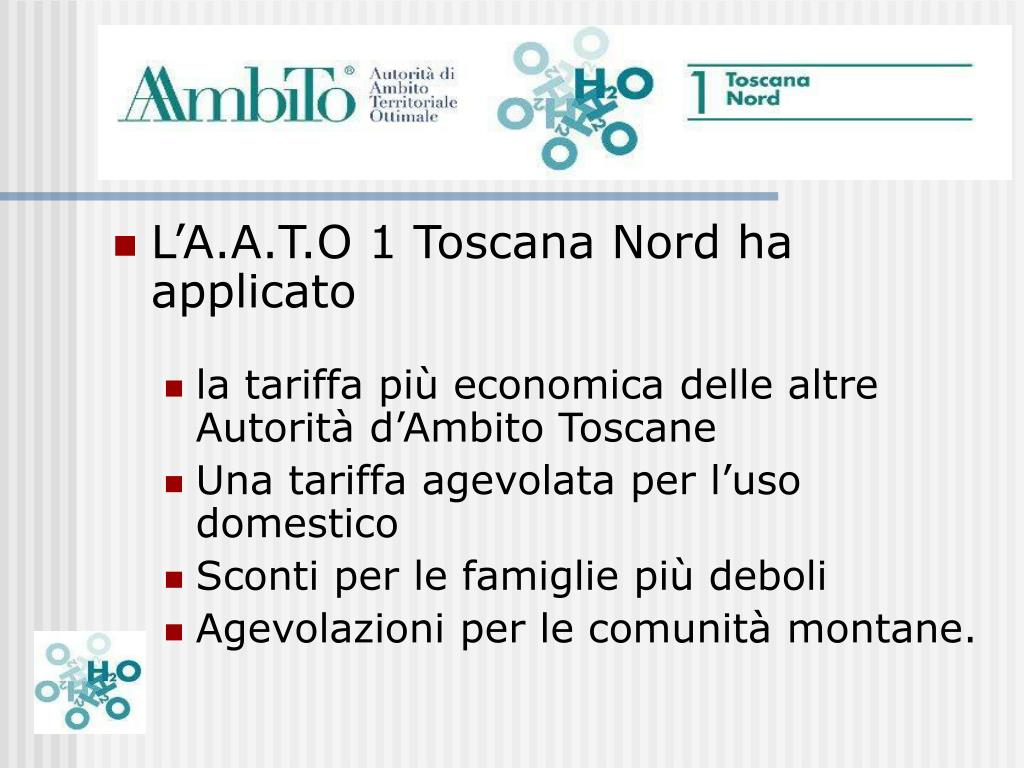 L'A.A.T.O 1 Toscana Nord ha applicato