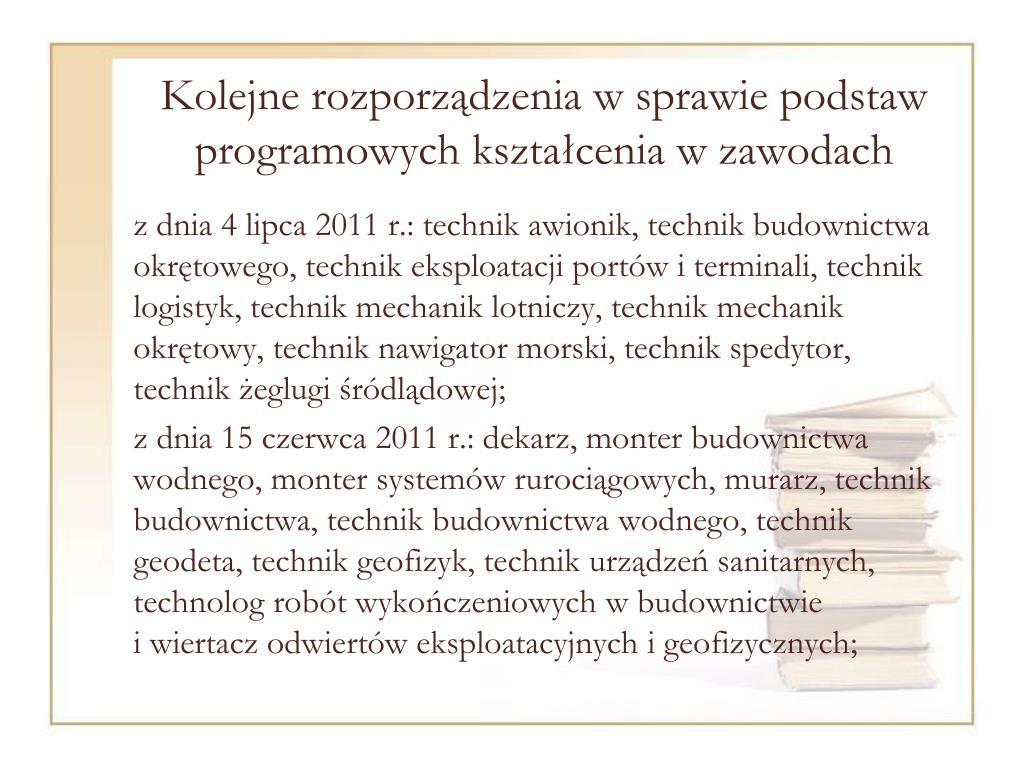 Kolejne rozporządzenia w sprawie podstaw programowych kształcenia w zawodach