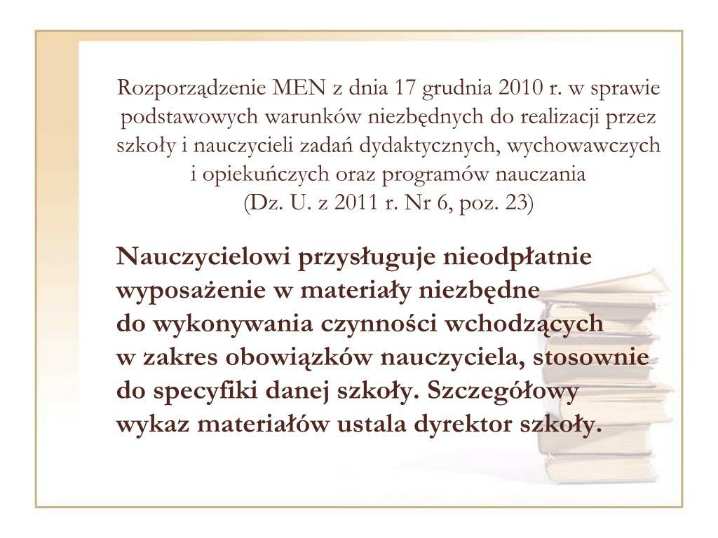 Rozporządzenie MEN z dnia 17 grudnia 2010 r. w sprawie podstawowych warunków niezbędnych do realizacji przez szkoły i nauczycieli zadań dydaktycznych, wychowawczych