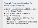 federal programs selected for audit major programs