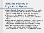 increased publicity of single audit reports