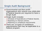 single audit background