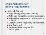 single auditor s new testing requirements13