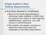 single auditor s new testing requirements17