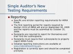 single auditor s new testing requirements22