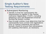 single auditor s new testing requirements24