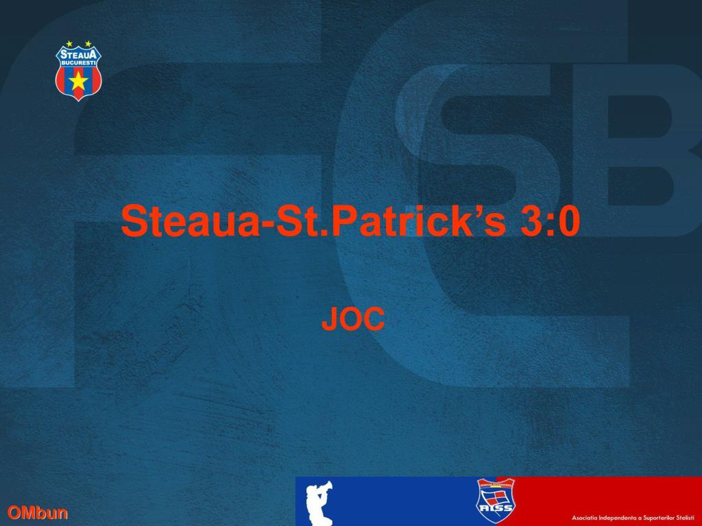 Steaua-St.Patrick's 3:0