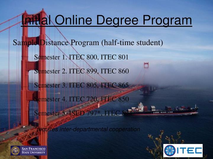 Initial Online Degree Program