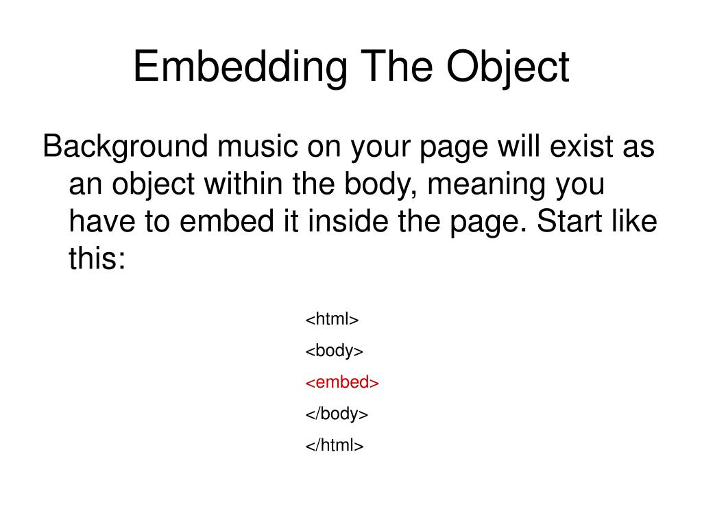 Embedding The Object
