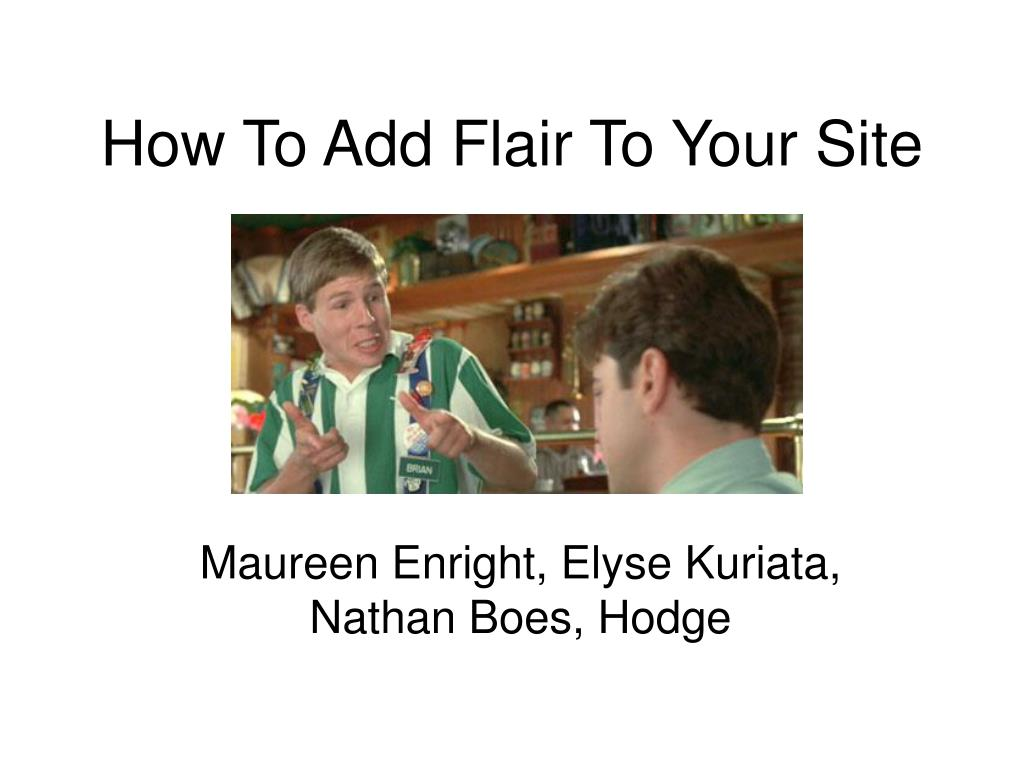 How To Add Flair To Your Site