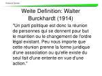 weit e definition walter burckhardt 1914