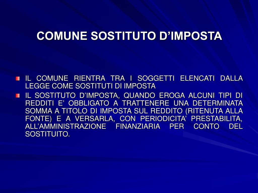 COMUNE SOSTITUTO D'IMPOSTA