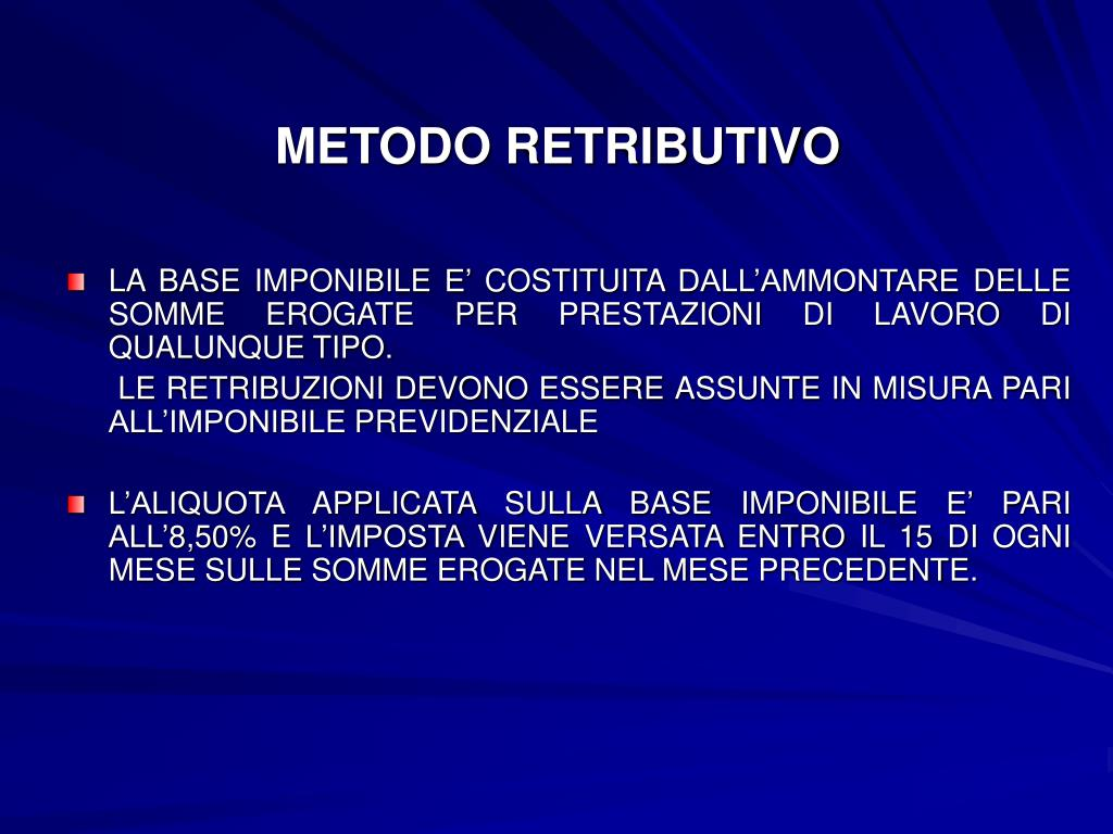 METODO RETRIBUTIVO