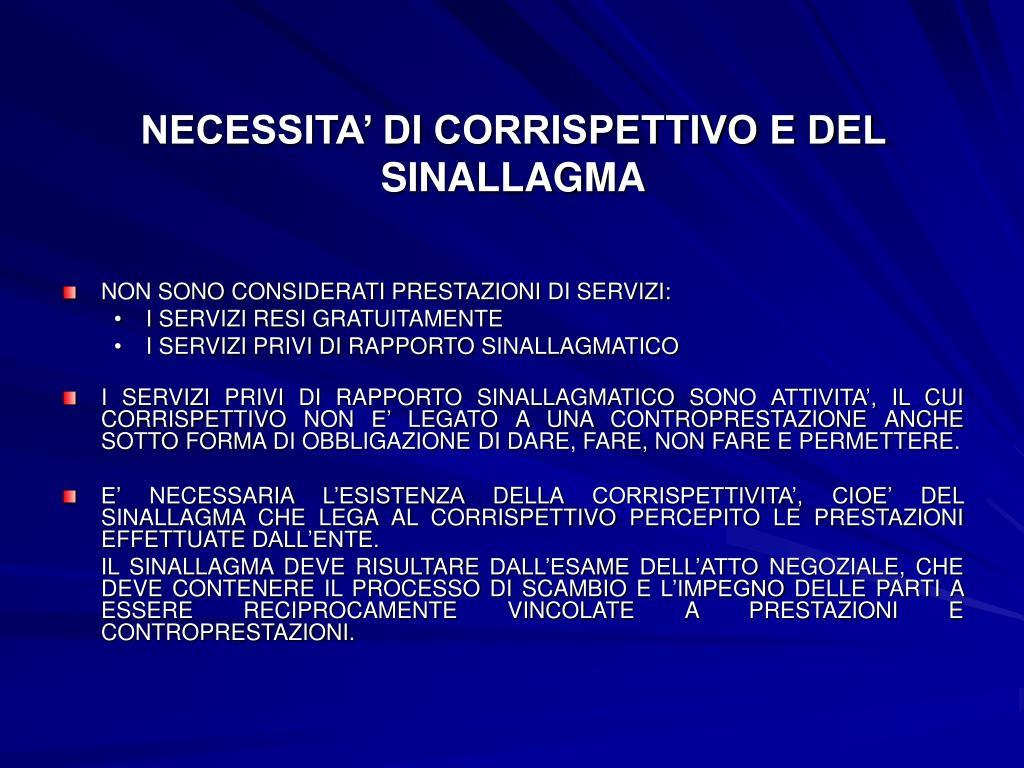 NECESSITA' DI CORRISPETTIVO E DEL SINALLAGMA