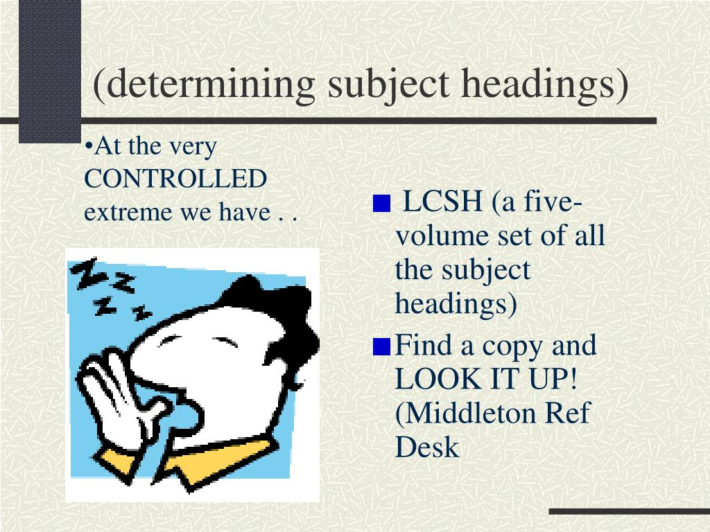 (determining subject headings)