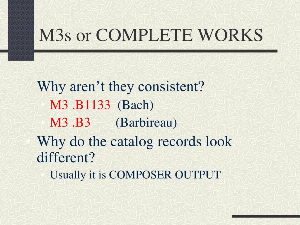 M3s or COMPLETE WORKS